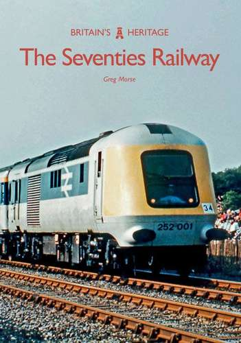 The Seventies Railway - Book