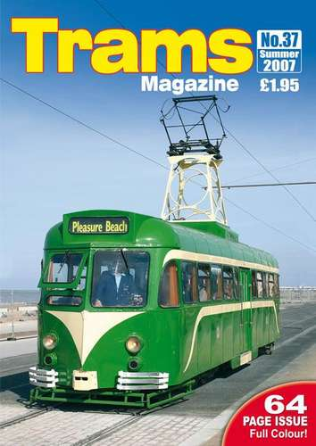 TRAMS Magazine 37 - Summer 2007