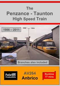 The Penzance - Taunton High Speed Train 1986-2011