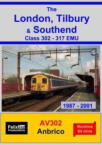 The London, Tilbury and Southend Class 302 - 317 EMU