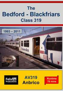The Bedford - Blackfriars Class 319  (1993 - 2011)