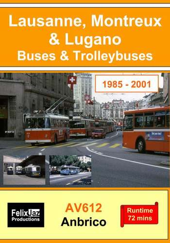 Lausanne, Montreux & Lugano Buses & Trolleybuses