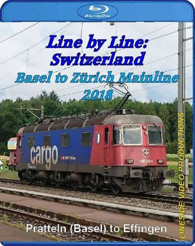 Switzerland - Basel to Zürich Mainline 2018. Blu-ray