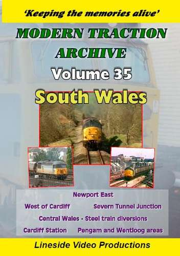 Modern Traction Archive - Volume 35 - South Wales