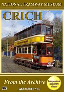 National Tramway Museum: Crich - From the Archive