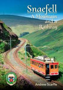 Snaefell: A Mountain and a Railway by Andrew Scarffe