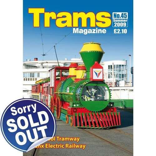 TRAMS Magazine 45 - Summer 2009