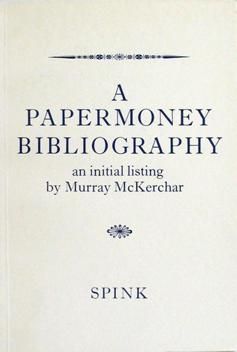 A Papermoney Bibliography an Initial listing.
