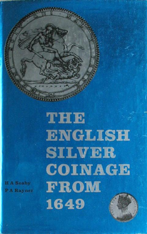 The English Silver Coinage from 1649.  3rd ed.