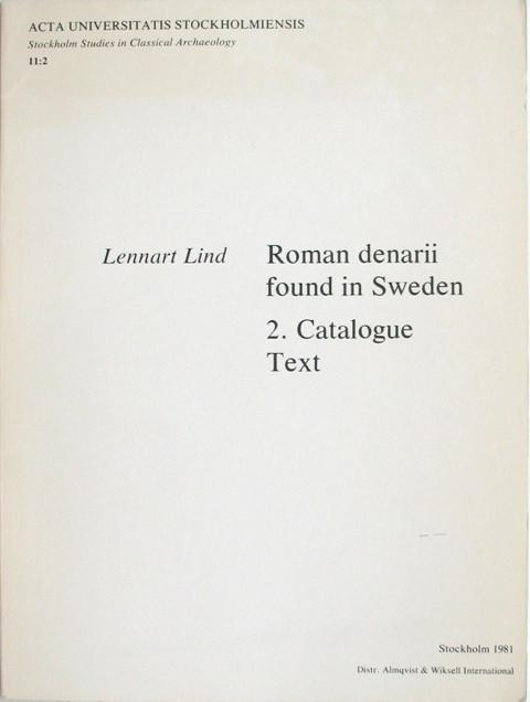 Roman denarii found in Sweden 2 Catalogue Text.
