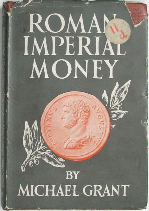 Roman Imperial Money.