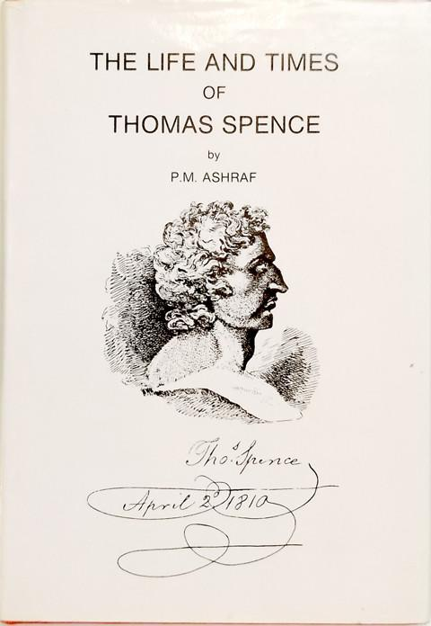 The Life and Times of Thomas Spence