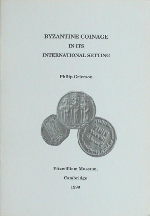 Byzantine Coinage in its International Setting.