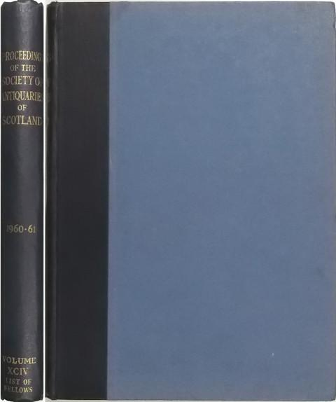 Proceedings of the Society of Antiquaries of Scotland 1960-61.
