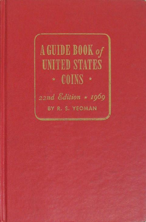 A Guide Book of United States Coins. 1969. (The Red Book)