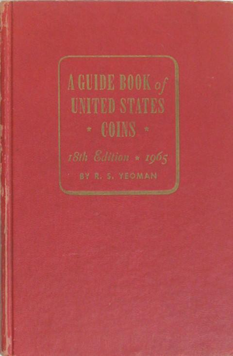 A Guide Book of United States Coins. The Red Book. 1965