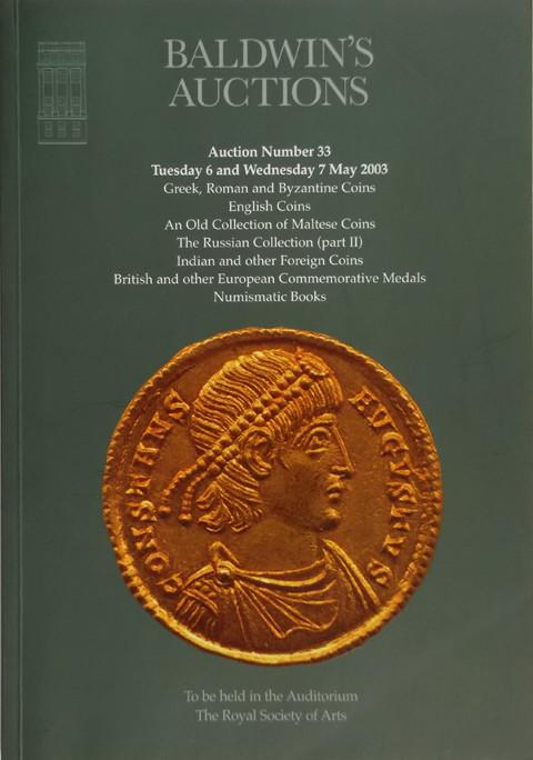 Baldwins Auctions.  No 33. 6 May 2003.  Greek, Roman and Byzantine Coins. Maltese Coins. Russian coins. European Commem. Medals, etc.