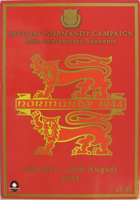 Official Normandy Campaign 60th Anniversary Souvenir Programme.