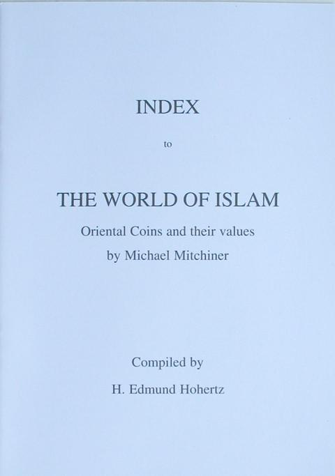 Index to Mitchiner's The World of Islam.