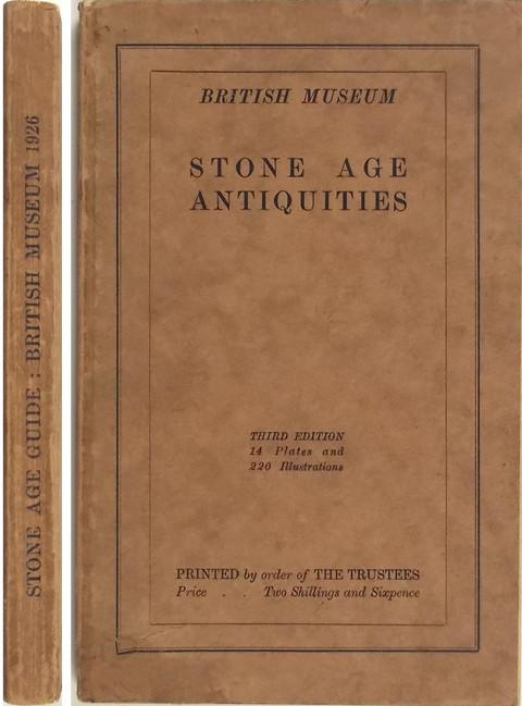 A Guide to Antiquities of the Stone Age in the Department of British and Medieval Antiquities