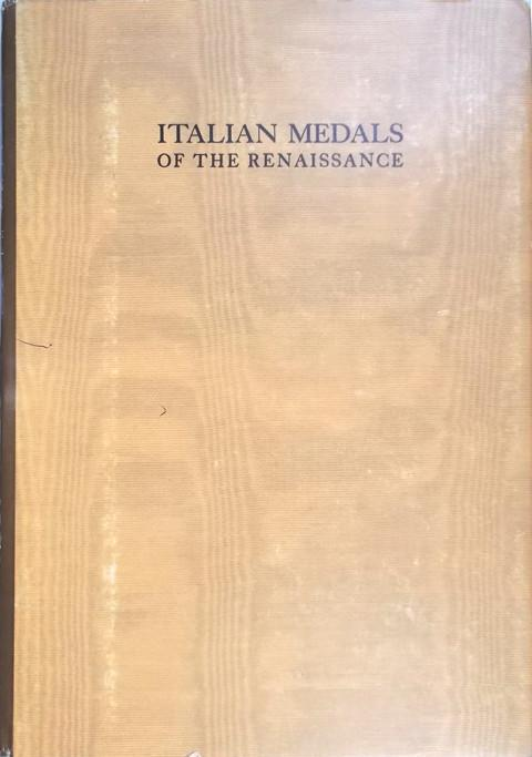 A Corpus of Italian Medals of the Renaissance before Cellini.
