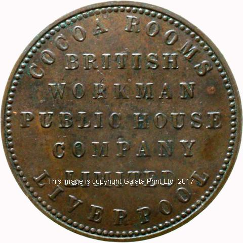 LIVERPOOL Cocoa Rooms. British Workman Public House Company Limited.  Penny Token.