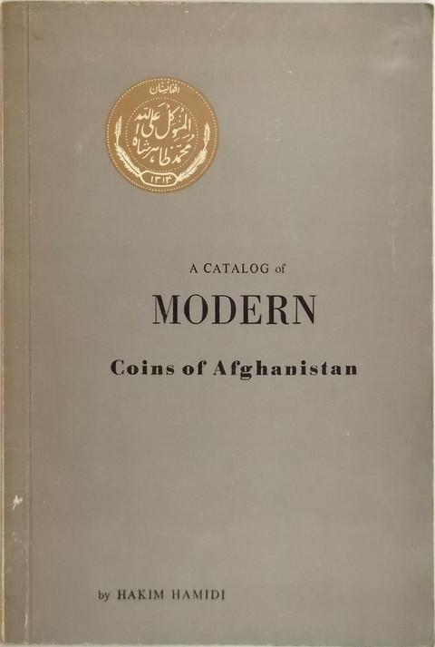 A Catalog of Modern Coins of Afghanistan