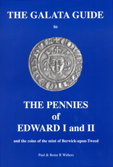 The Galata Guide to THE PENNIES OF EDWARD I and II
