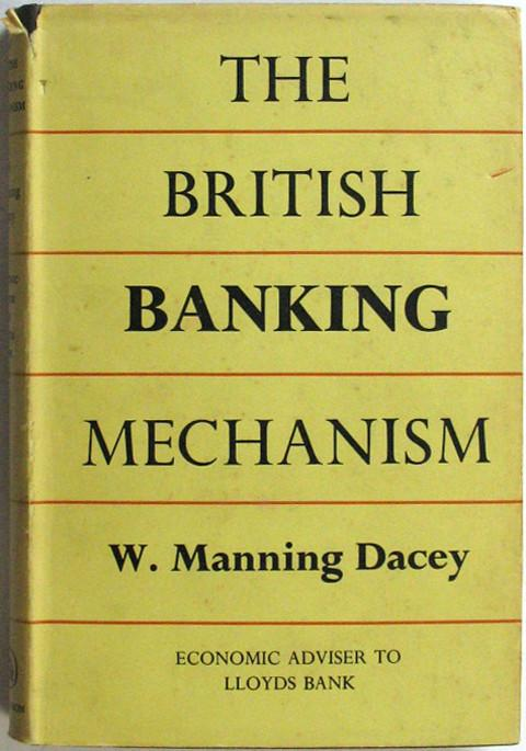 The British Banking Mechanism.