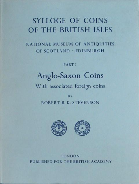 SCBI 6 National Museum of Antiquities of Scotland. Edinburgh. Part 1. Anglo-Saxon Coins,