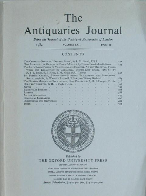 The Antiquaries Journal. 1982  Vol. LXII Part II