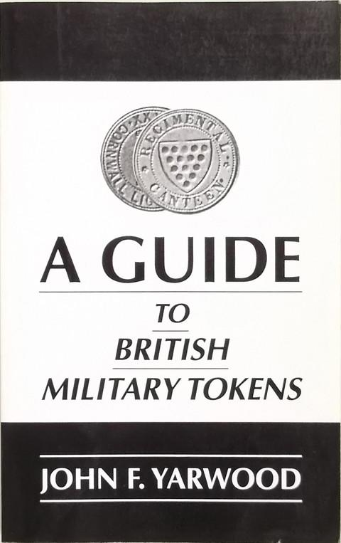 A Guide to British Military Tokens.