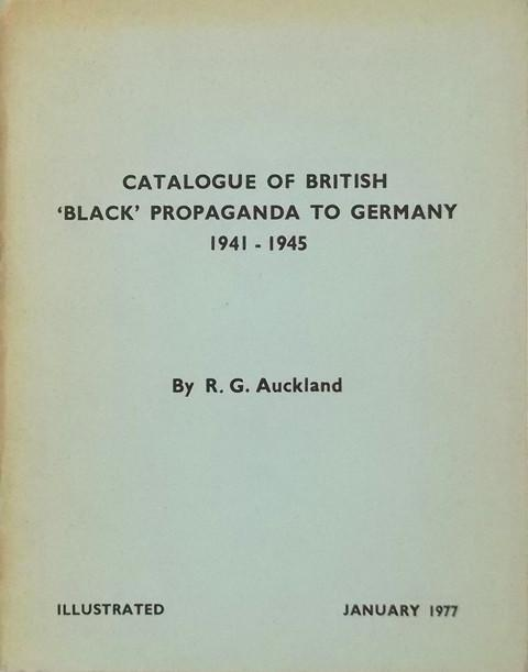 Catalogue of British 'Black' Propaganda to Germany, 1941-1945