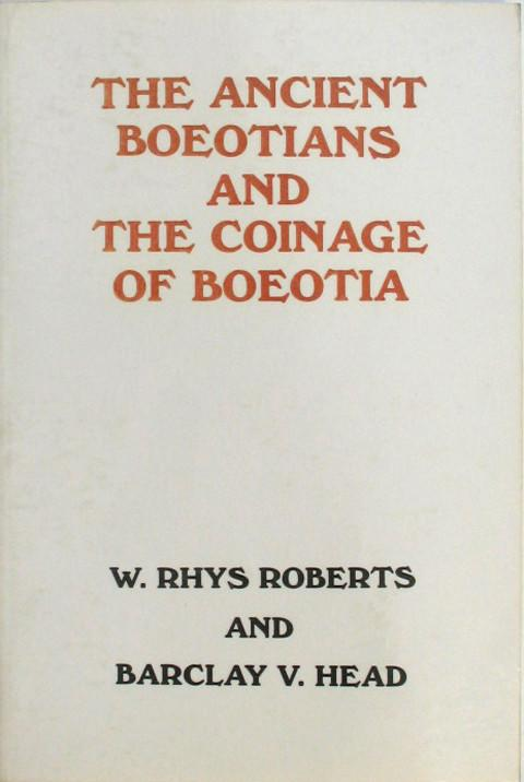 The Ancient Boeotians: and the Coinage of Boeotia