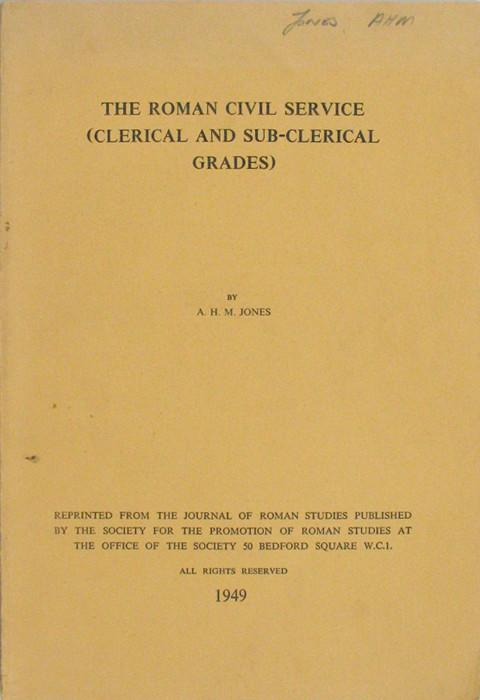 The Roman Civil Service (Clerical and sub-clerical grades).