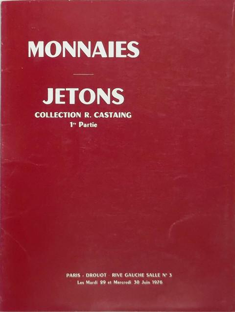 Monnaies - Antiques, Fran̤aises, et etrangeres. Jetons Collection R Castaing 1re partie.
