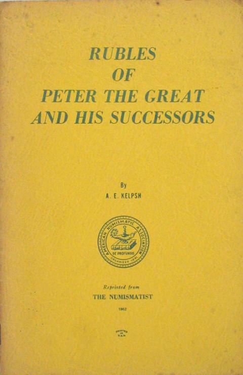 Rubles of Peter the Great And His Successors.