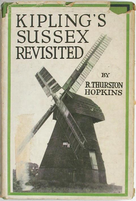 Kipling's Sussex Revisited R Thurston Hopkins, drawings by Godfrey Hopkins
