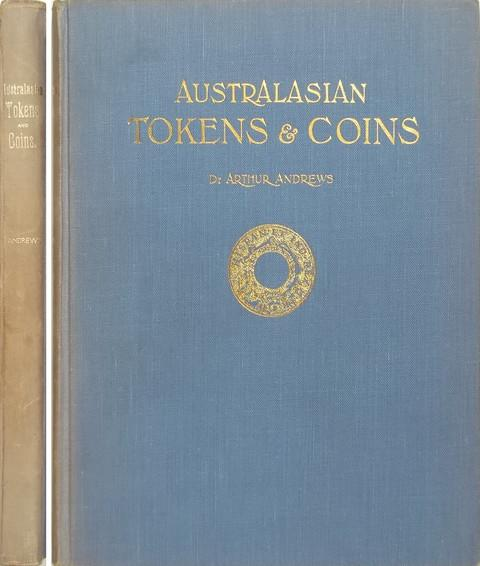Australasian Tokens and Coins.  A Handbook.