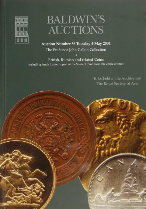 Baldwins Auctions.  No 36. 4 May 2004.  The Collection of British, Russian and related coins.