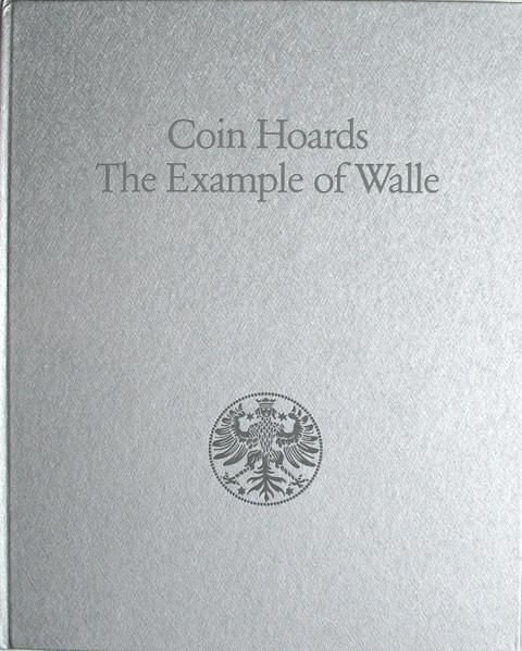 Coin Hoards.  The Example of Walle.