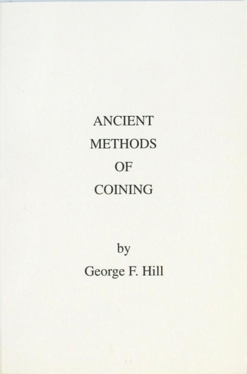 Ancient Methods of Coining.