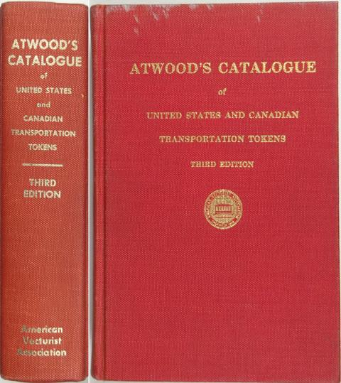 Atwood's Catalogue of United States and Canadian Transportation Tokens.