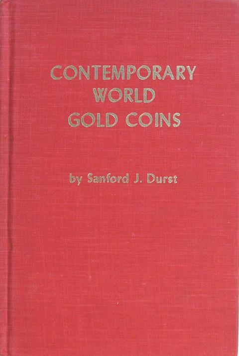 Contemporary World Gold Coins 1934 - 1974.