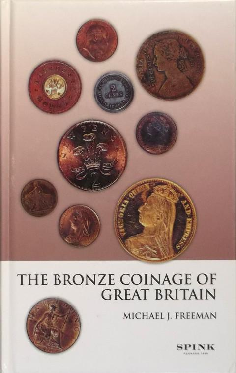 The Bronze Coinage of Great Britain.