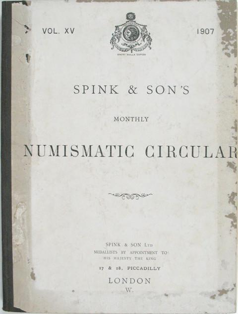Spinks Numismatic Circular 1907  Vol XV