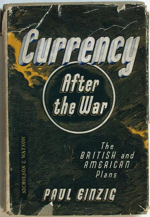Currency after the War.  The British and American Plans.