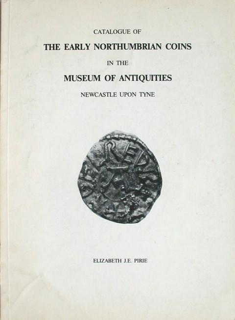 Catalogue of the Early Northumbrian Coins