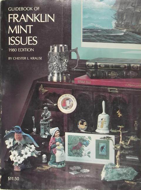 Guidebook of Franklin Mint Issues: 1980 Edition