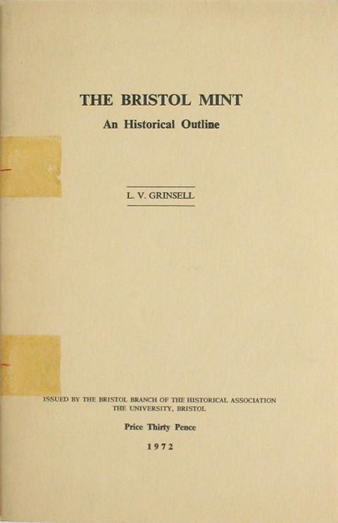 The Bristol Mint. An Historical Outline.